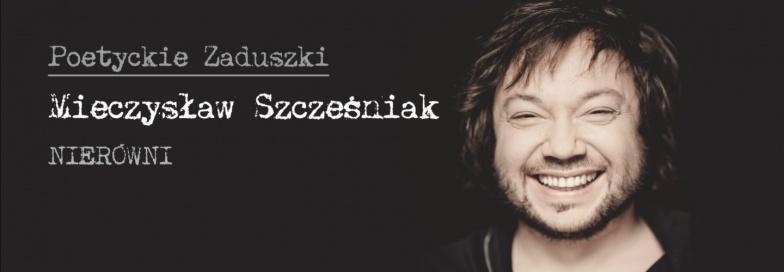 Mieczysław Szcześniak na Poetyckie Zaduszki